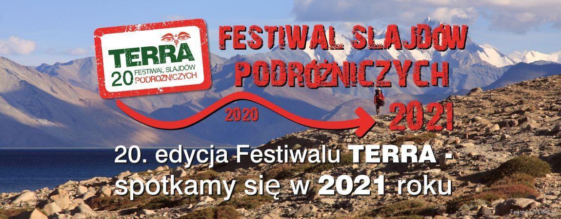 TERRA – 20. Festiwal Slajdów Podróżniczych w 2021 roku ???